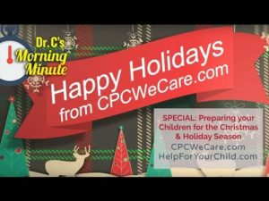 Preparing your Child for the Christmas & Holiday Season - Dr. C's Morning Minute Special