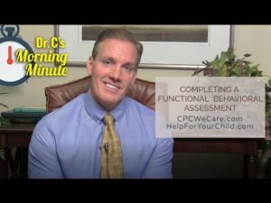 Completing a Functional Behavioral Assessment - Dr. C's Morning Minute 173